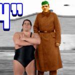 Gargantua! 700 Pounds - World's Largest Man? World's Tallest Wrestler